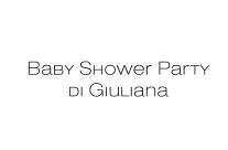 Baby Shower Party di Giuliana
