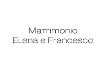 Matrimonio Elena e Francesco