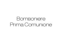 Bomboniera Prima Comunione